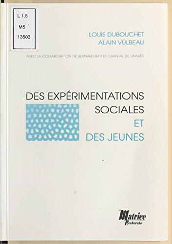 Télécharger en ligne Des expérimentations sociales et des jeunes pdf epub