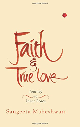 Faith and True Love: Journey to Inner Peace