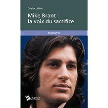 Mike Brant : la voix du sacrifice (Biographies-Mémoires)