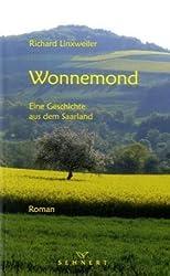 Wonnemond: Eine Geschichte aus dem Saarland