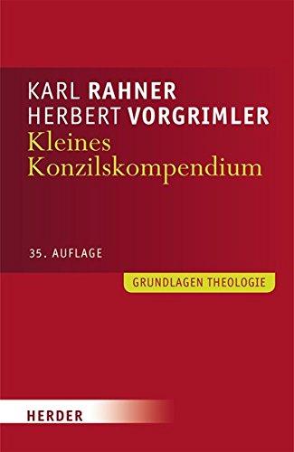 Kleines Konzilskompendium: Sämtliche Texte des Zweiten Vatikanischen Konzils (Grundlagen Theologie)
