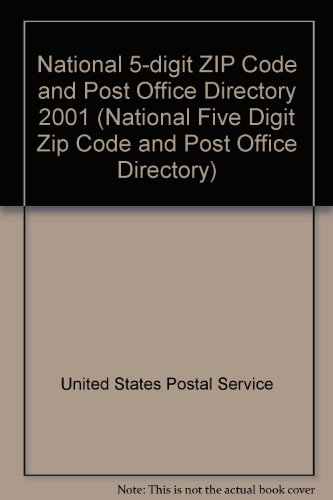 2001-national-5-digit-zip-code-and-post-office-directory