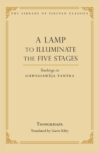 A Lamp to Illuminate the Five Stages: Teachings on ...