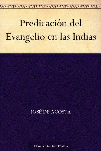 Predicación del Evangelio en las Indias por José de Acosta