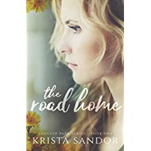 The Road Home: Langley Park Series (English Edition)