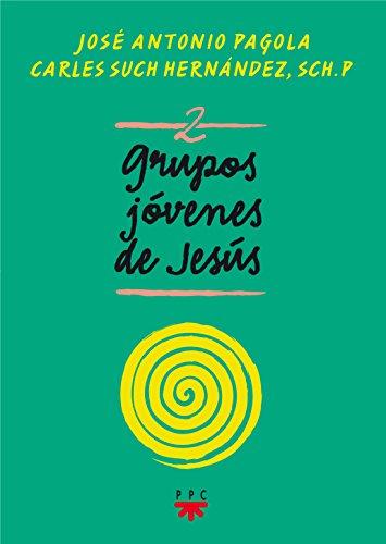 Grupos Jóvenes de Jesús 2 (Fuera de Colección) por José Antonio Pagola Elorza