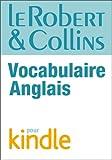 Le Robert & Collins Vocabulaire anglais (R C VOCABULAIRE) (French Edition)