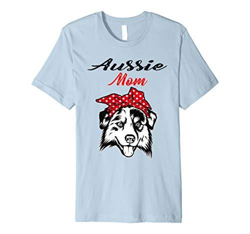 Australian Shepherd Dog T-shirt (Aussie Dog Mom Shirt Australian Shepherd Gift Mother's Day)