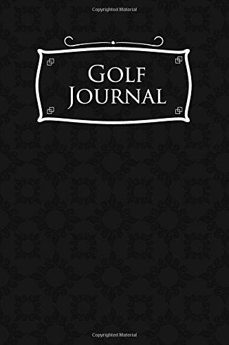 Golf Journal: Blank Golf Cards, Golf Record Book, Golf Course Log Book, Golf Scorecard Book, Black Cover: Volume 25 por Rogue Plus Publishing