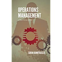 Operations Management: A Practical Guide (English Edition)