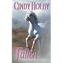 Fallen (Leisure Historical Romance) by Cindy Holby (2009-02-01)