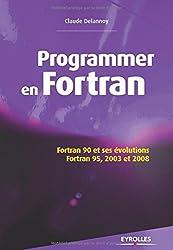 Programmer en Fortran : Fortran 90 et ses évolutions, Fortran 95, 2003 et 2008