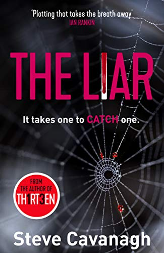 The Liar: It takes one to catch one. (Eddie Flynn) (English Edition) por Steve Cavanagh