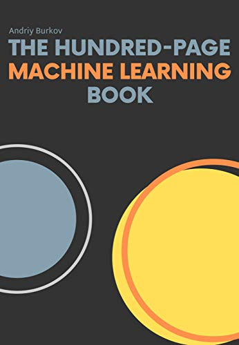 The Hundred-Page Machine Learning Book (English Edition) por Andriy Burkov