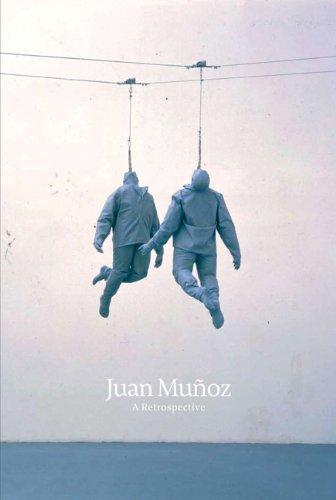 Juan Munoz: A Retrospective por Sheena Wagstaff