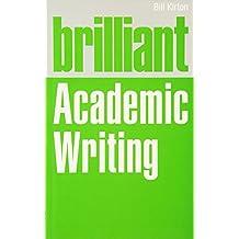 Brilliant Academic Writing