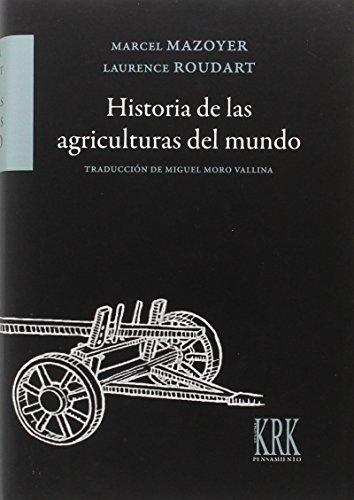 Historia de las agriculturas del mundo: Del Neolítico a la crisis contemporánea (Pensamiento)