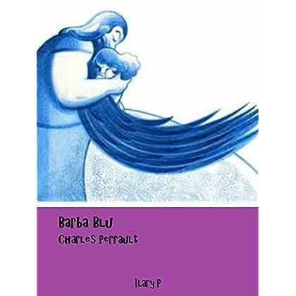Barbablu: Le Fiabe Di Charles Perrault