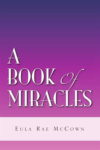 A Book of Miracles (English Edition)