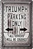 Triumph Parking Only motociclo Bike targa in metallo 20X 30Retro Targa in 1715
