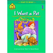 [( I Want a Pet, with Book * * )] [by: School Zone Publishing] [Feb-1984]