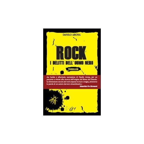 Rock. I Delitti Dell'uomo Nero
