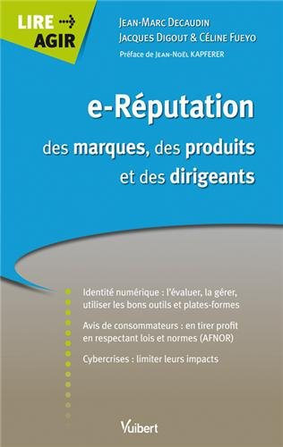 e-Réputation des marques, des produits et des dirigeants par Jean-Marc Décaudin