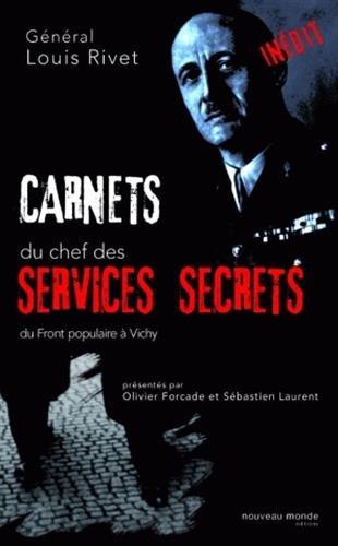 Carnets du chef des services secrets 1936/1944