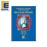 EDIFIL Catálogo Especializado de Sellos de España Serie Azul. Tomo I. Siglo XIX. 1850-1900