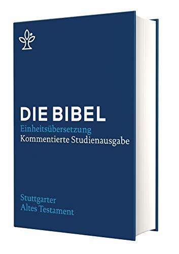 Stuttgarter Altes Testament: Kommentierte Studienausgabe. Die Bibel, revidierte Einheitsübersetzung 2017.