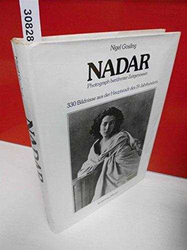 Nadar. Photograph berühmter Zeitgenossen. 330 Bildnisse aus der Haupstadt des 19. Jahrhunderts