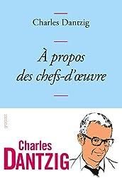 A propos des chefs-d'oeuvre : Collection Bleue (Littérature Française)