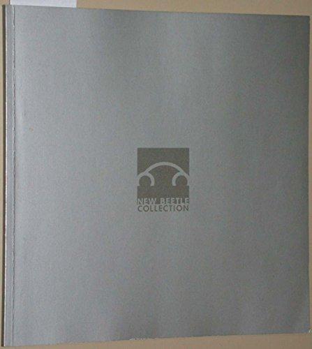 New Beetle Collection. (deutsch, englisch, französisch und spanisch - vom Pin in Sterling über Kleidung, Brillen etc. bis zum Klappschlitten eine Menge Design Produkte in Farbe mit viersprachigen Legenden)