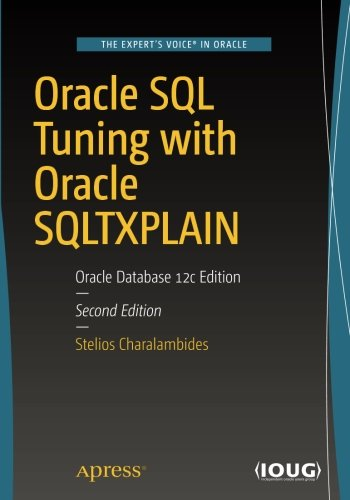 oracle-sql-tuning-with-oracle-sqltxplain-oracle-database-12c-edition