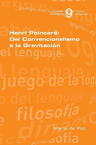Henri Poincare: Del Convencionalismo a la Gravitacion