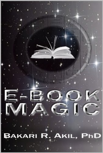 eBook Magic: An Overall Approach to Writing and Selling E-books ...