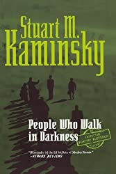 People Who Walk In Darkness (Inspector Rostnikov Mysteries)