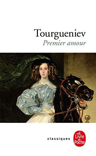 Premier amour par Ivan Tourgueniev