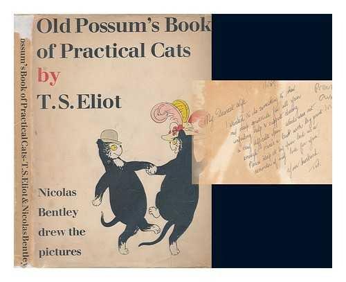 Old Possum's book of practical cats / T. S. Eliot ; Nicolas Bentley drew the pictures