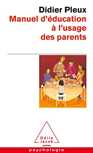 Manuel d'éducation à l'usage des parents