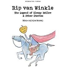 Rip Van Winkle, The Legend of Sleepy Hollow & Other Stories (Children's Classics)