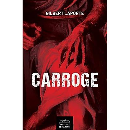 Carroge: Thriller et histoire