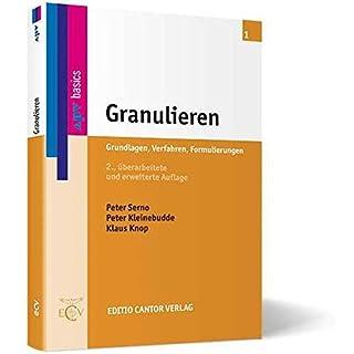 Granulieren: Grundlagen, Verfahren, Formulierungen (apv - basics)