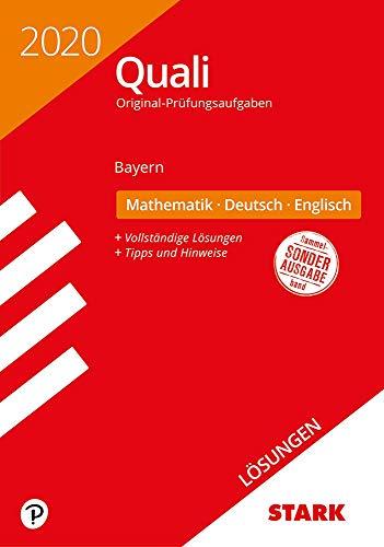STARK Lösungen zu Original-Prüfungen Quali Mittelschule 2020 - Mathematik, Deutsch, Englisch 9. Klasse - Bayern