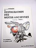 La restauration des motos anciennes t1 les premices la partie-cycle...