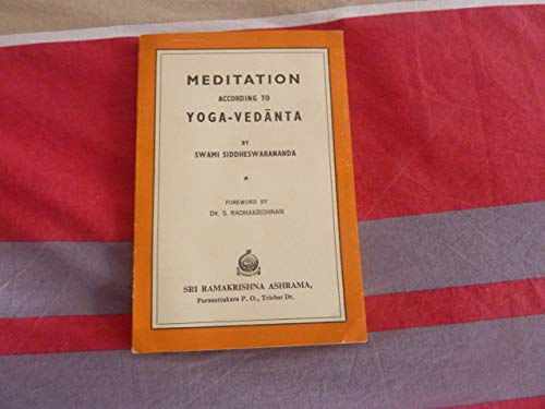 La Meditation Selon Le Yoga-Vedanta. ] Meditation According to Yoga-Vedanta. (Translated by ... V. A. Thyagarajan. )