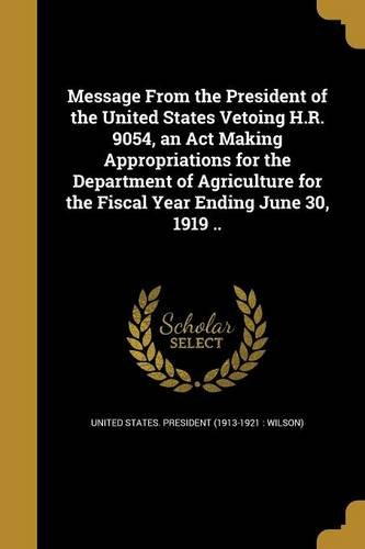 message-from-the-president-of-the-united-states-vetoing-hr-9054-an-act-making-appropriations-for-the