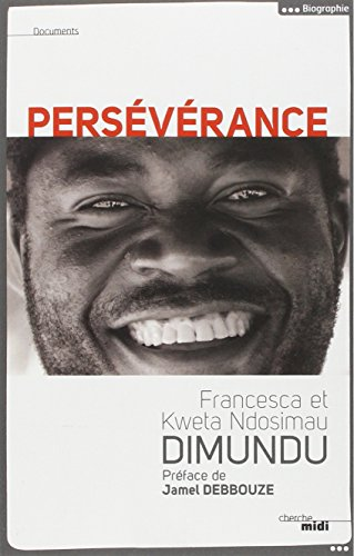 Persévérance par Kweta Ndosimau DIMUNDU