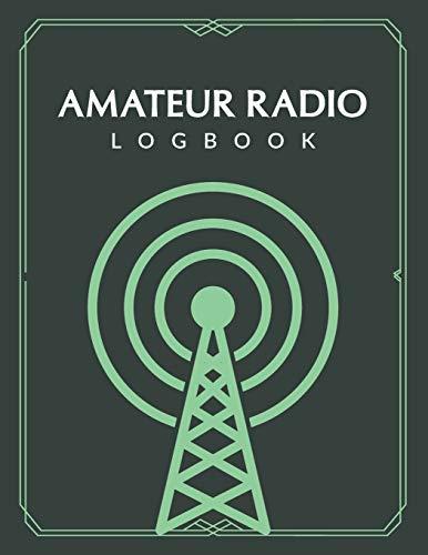 Amateur Radio Logbook: Ham Radio Contact Keeper; HAM Radio Log Book; Logbook for Ham Radio Operator; Amateur Ham Radio Station Log Book;  Ham Radio ... Radio-Wave Frequency & Power Test Logbook