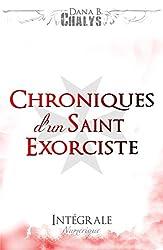 Chroniques d'un Saint Exorciste: Intégrale